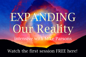 Expanding Our Reality free video session