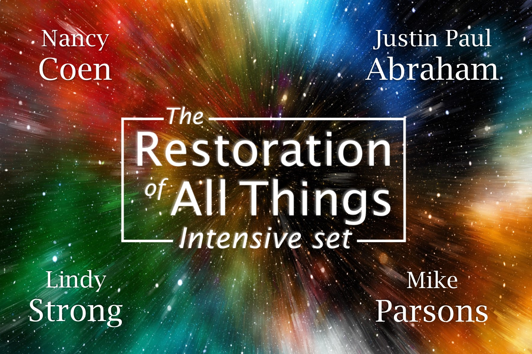 Restoration of All Things 2019