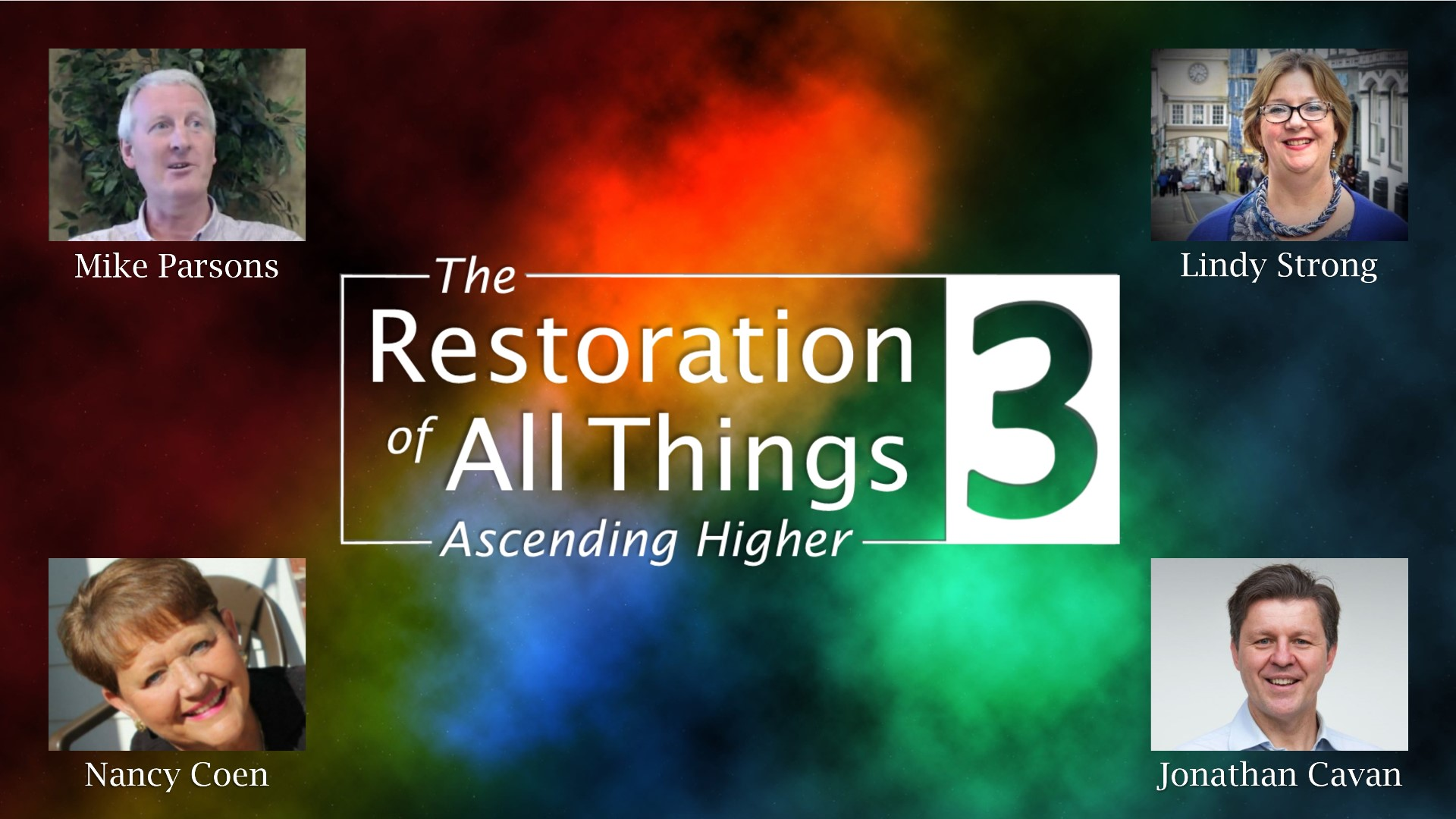 The Restoration of All Things 3